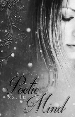 #wattpad #poesie 'Sie liebte die Poesie,  Das Schreiben, Die Worte.  Sie liebte das Schöne dieser Welt, Das Worte ihr eröffneten.   Und so setzte sie die Buchstaben zu Wörtern,  Die Wörter zu Sätzen Und die Sätze zu Geschichten zusammen.  Poesie war ihre Art   Zu zeigen,  Dass die Hoffnung  Noch immer Bestand hatte...