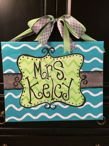 Turquoise/green teacher name sign by CraftsbyBrittni on Etsy, $25.00?