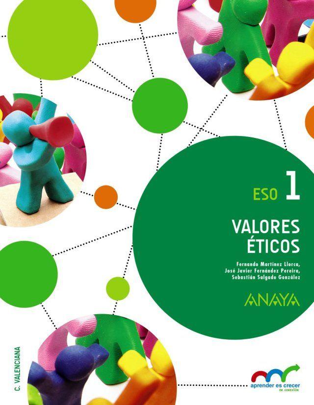 libro-de-texto-valores-eticos-1-eso-anaya-aprender-es-crecer-en-conexion