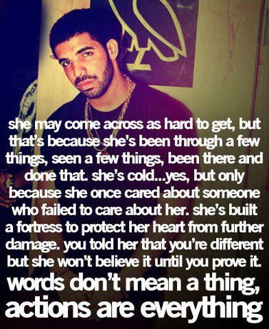 Drake & His Very Wise But Very True Words ACTIONS ARE EVERYTHING