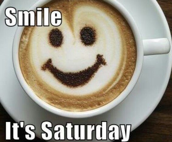 Smile its Saturday quotes quote coffee morning weekend days of the week saturday saturday quotes happy saturday saturday morning