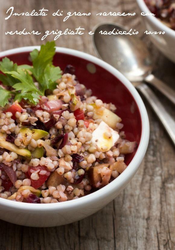 Andante con gusto: Insalata di grano saraceno verdure grigliate e radicchio rosso: vogliamo stare fuori.