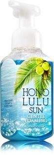 Honolulu Sun Gentle Foaming Hand Soap - Soap/Sanitizer - Bath & Body Works