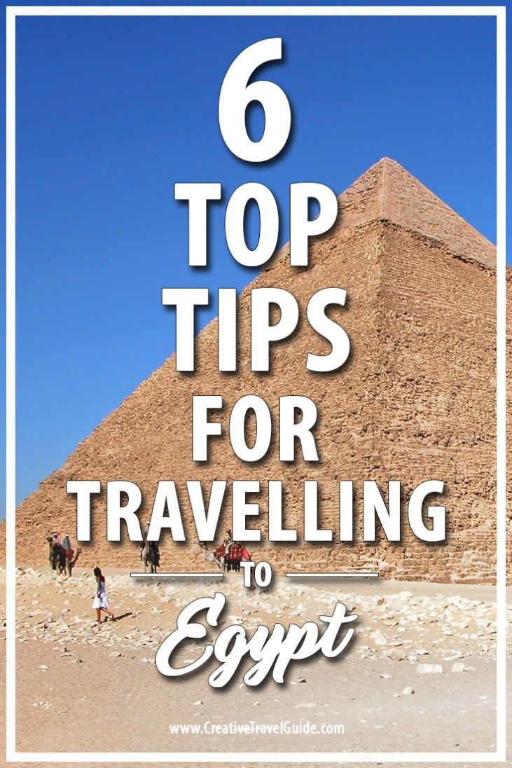 6 Top Tips for Travelling to Egypt