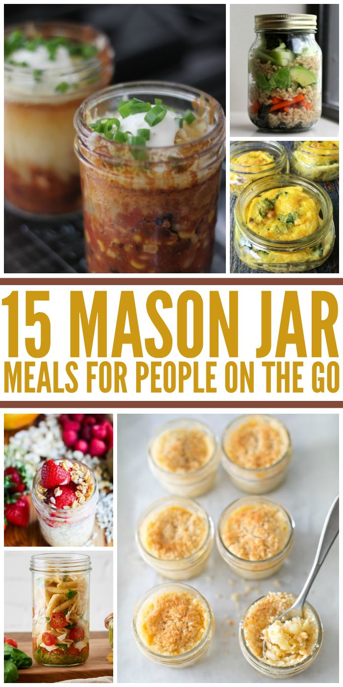 15 Amazing Mason Jar Meals to Eat on the Go - One Crazy House - Make um healthy with right ingredients