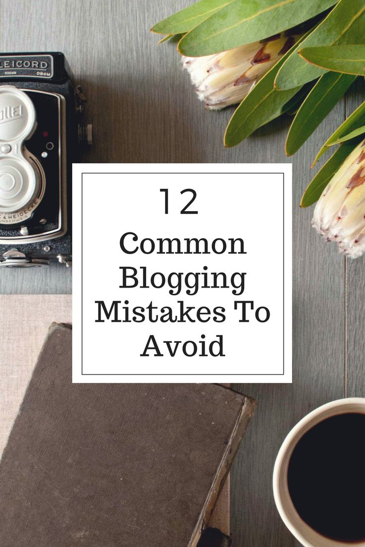 Are you a blogger or thinking of starting a blog? Before you do, here are top 12 common blogging mistakes to avoid! | Blogging Tips To Know Before | Blogging Mistakes To Avoid