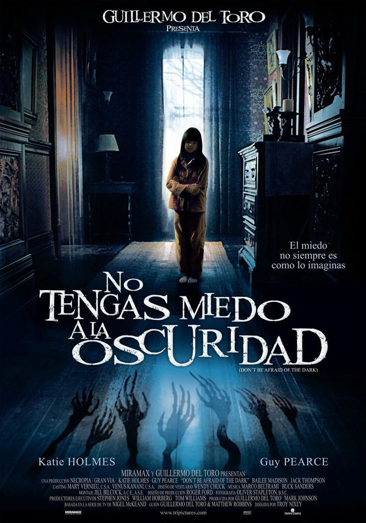 2010 - No tengas miedo a la oscuridad - Don't be afraid of the dark