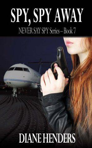 Spy, Spy Away by Diane Henders