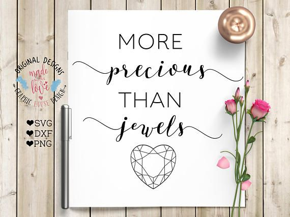 More Precious than Jewels Scripture SVG DXF PNG Cut File for Silhouette Cameo, Cricut and other Cutting Machines.