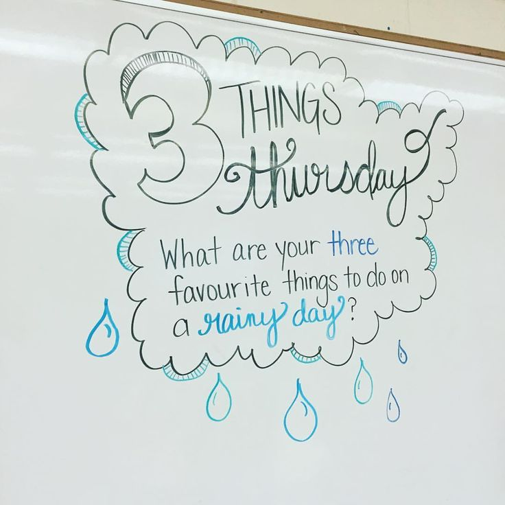 Rain,rain, go away... Three things I like to do when the skies are grey... ☁️#miss5thswhiteboard #iteach7th #iteachtoo #teachersofinstagram #teachersfollowteachers