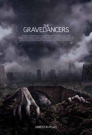 Watch The Grave Dancers 2006. After a night of drunken exploits, Allison, Harris, and Kira are chased and terrorized by the ghosts of a child pyromaniac, an ax murderer, and a rapist.