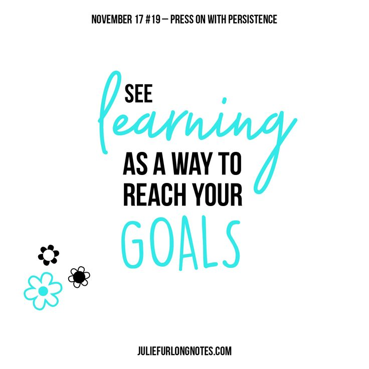 You have to realise that any goal worth reaching will always take time, effort and continuously learning new skills.   Join me http://juliefurlongnotes.com/press-on-with-persistence/   #tgif #friday #friyay #presson #persistence #persist #quality #nevergiveup #dreams #dreaming #goals #typography #learn #quote #quoteoftheday #instadaily #motivate #sayings #quotestagram #success #lifequotes #blogger #sydneyblogger #sydney #lanecove #notes #november #juliefurlongnotes #youcandothis #inspiration