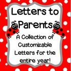This packet offers a full year worth of notes, letters, and messages for teachers to parents. This printable offers fully customizable templates wh...