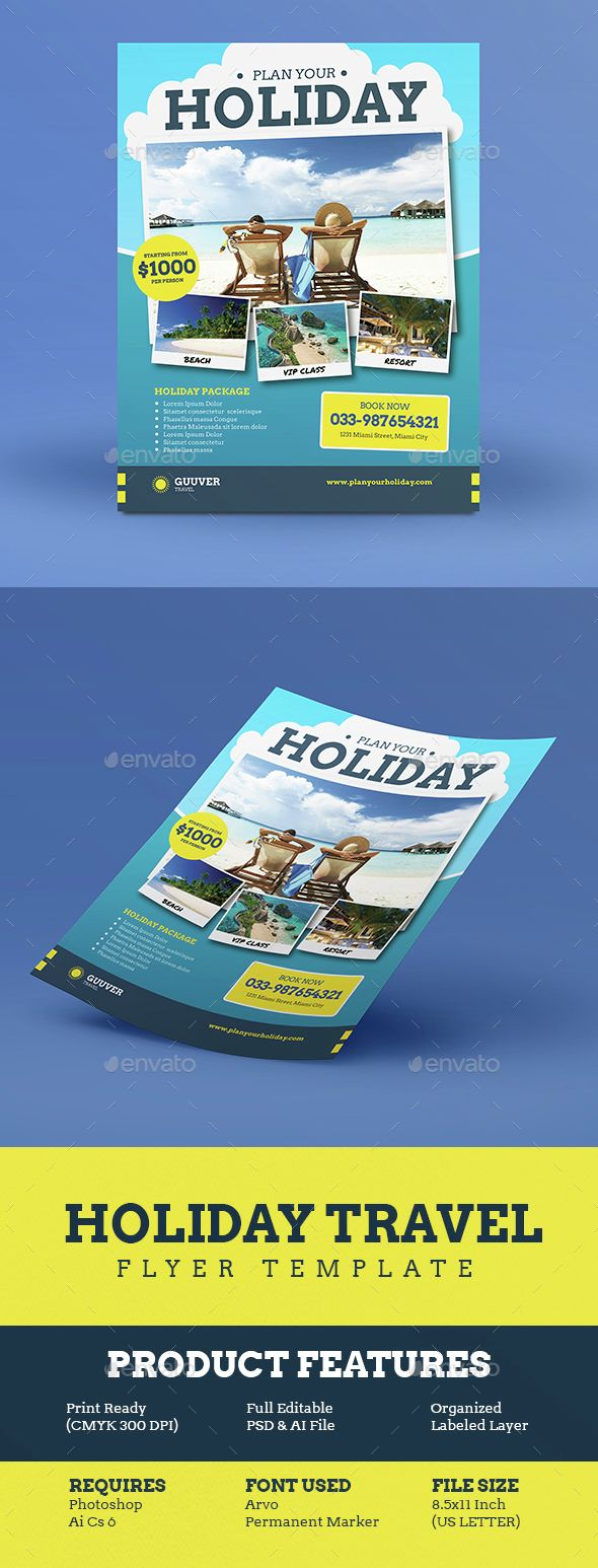 Holiday Travel Flyer, can be used for your travel agency, event, etc  File Features :AI CS6 & PSD Files Size US Letter 8.511 Inch   0,25 In Bleed area CMYK format file 300 Dpi Smart Object Image Customizable Text Free Font Used Well Organized LayerFont Downloa