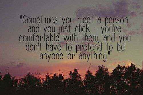 That's what I miss about you......I never had to pretend....good or bad I could just be me!!
