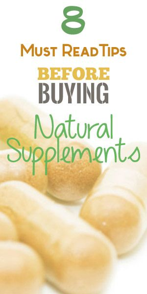8 Must-Read Tips Before Buying Natural Supplements   See our newest in depth post on the most consumer-savvy tips when shopping for natural supplements. #naturalsupplements