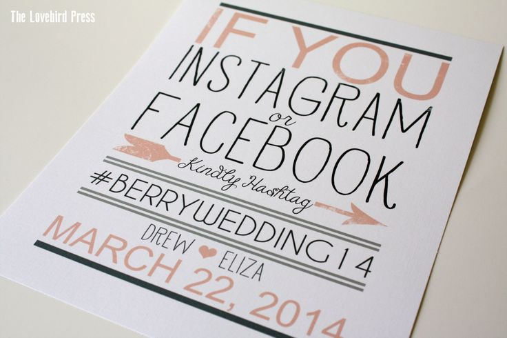 If you Instagram or Facebook Sign - Printable - Hashtag Wedding Sign - Custom Color - PDF - DIY - AA4 by TheLovebirdPress on Etsy https://www.etsy.com/listing/186689712/if-you-instagram-or-facebook-sign