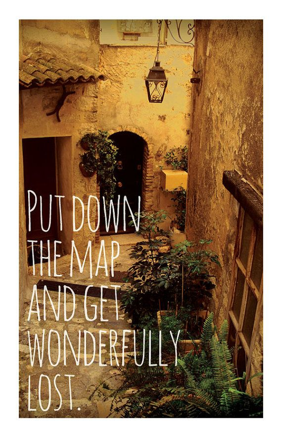 Travel Quotes ('Put down the map and get wonderfully lost.') - A3 Art Print
