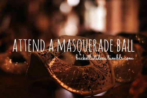 Quite a few times I've considered having a masquerade ball themed birthday... Maybe next year?