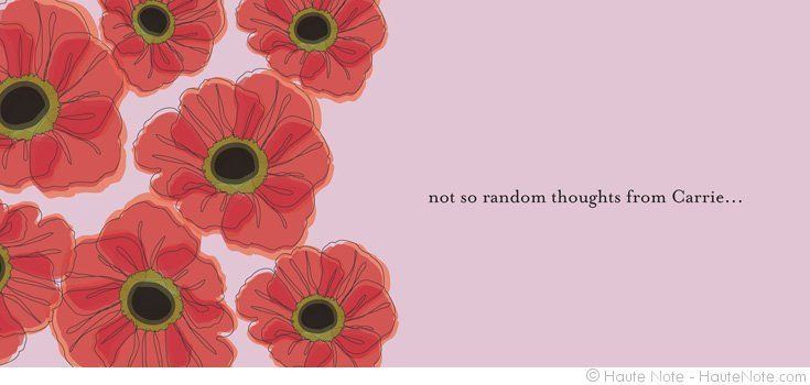 Poppies - Not So Random Thoughts - Personalize your own stationery with a name, message or invitation. Sold in boxed sets of 8 cards. hautenote.com