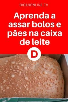 Bolo na caixa de leite | Aprenda a assar bolos e pães na caixa de leite