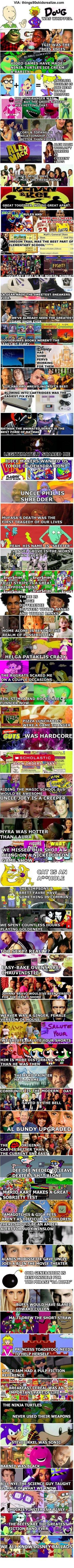90s kids realize. - Click image to find more hot Pinterest pins