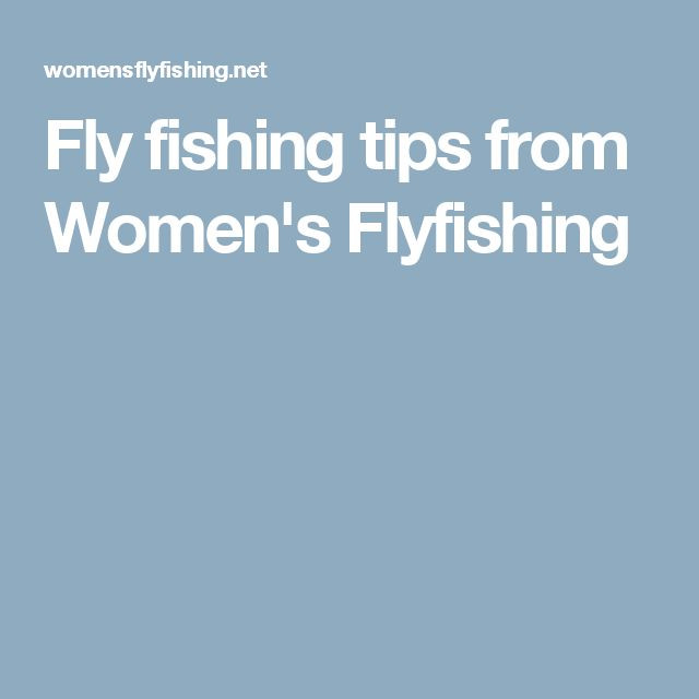 Best 25 fly fishing girls ideas only on pinterest fly for Fly fishing 101