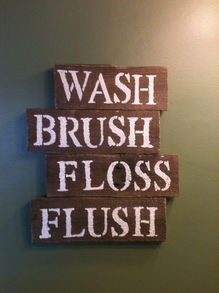 Wash brush floss flush diy pallet wood bathroom sign