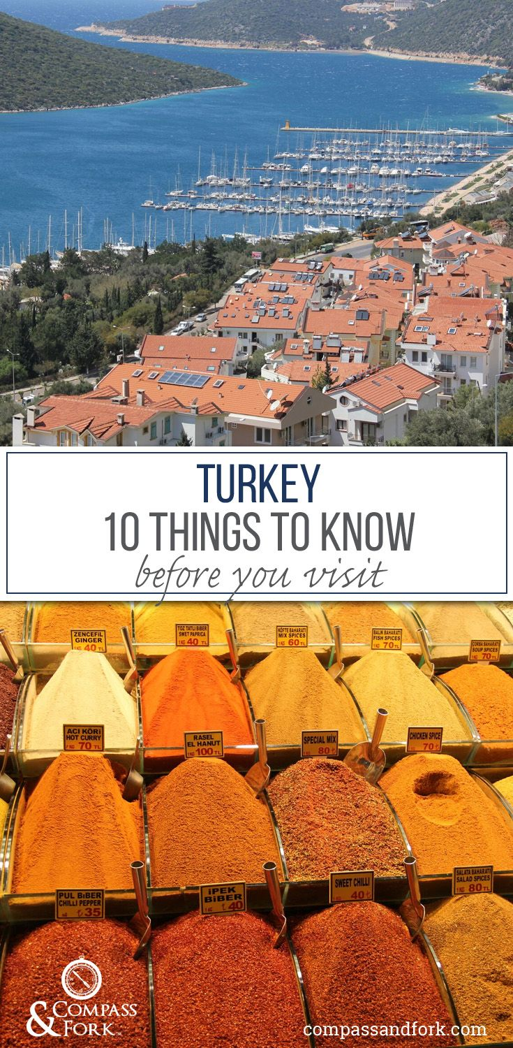 10 Things to Know before you Visit Turkey Planning a trip to Turkey, read this first www.compassandfork.com