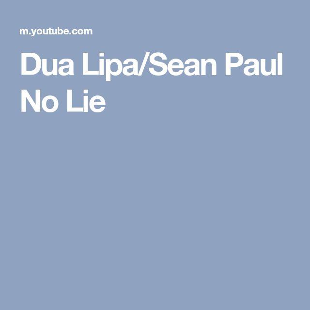 Dua Lipa/Sean Paul  No Lie