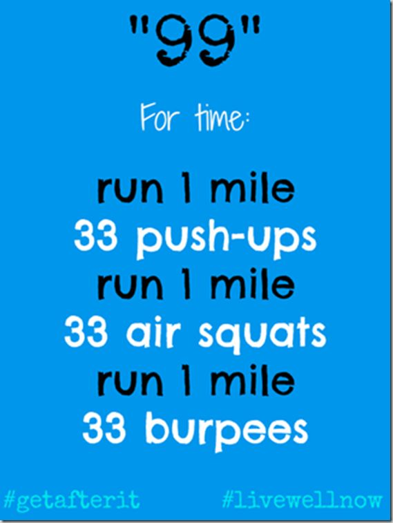 """99"" Crossfit WOD — running, push ups, burpees, squats!"