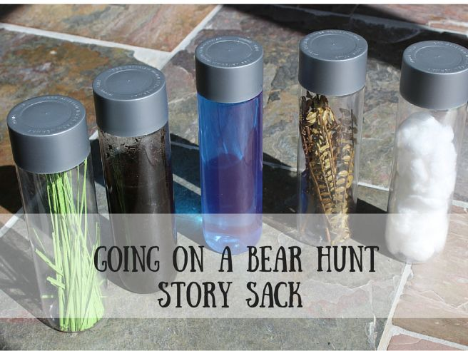 Going on a Bear Hunt - story sack and sensory bottles. Literacy. Preschooler, reading activities