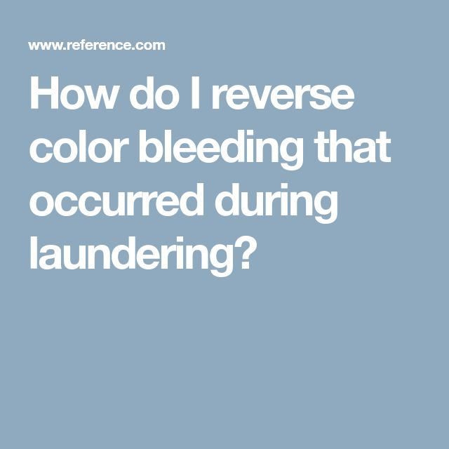 How do I reverse color bleeding that occurred during laundering?