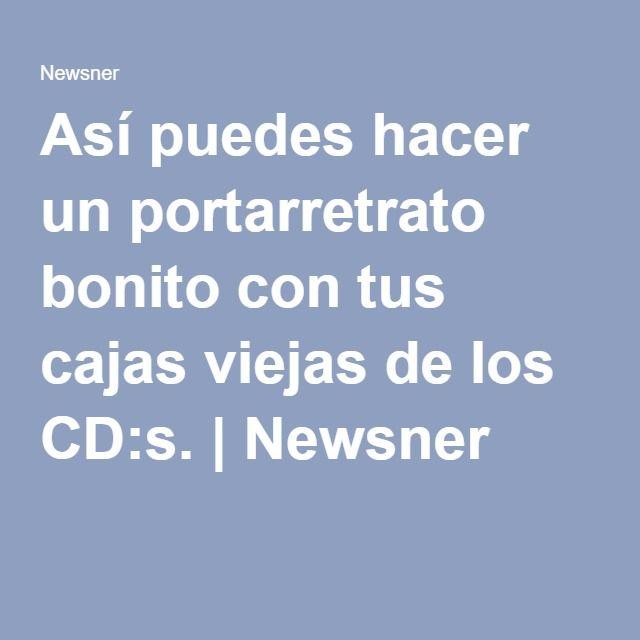 Así puedes hacer un portarretrato bonito con tus cajas viejas de los CD:s. | Newsner