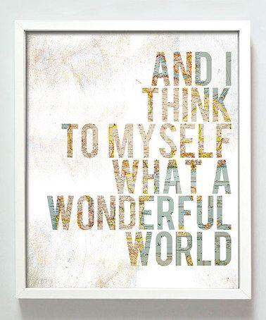 Look what I found on #zulily! 'Wonderful World' Print by Gus & Lula #zulilyfinds