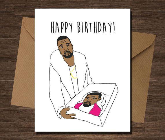 Kanye West Cake Funny Birthday Card For Him Her Boyfriend Girlfriend Friend Wife Husband