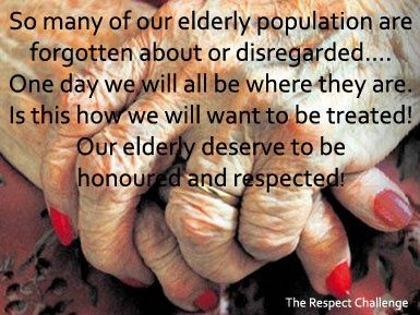 Respect Your Elders Quotes | Respecting Our Elderly