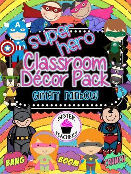 Super Hero Classroom Decor Pack ~Glittery Rainbow~ Includes everything you need for setting up a Super Hero Classroom... 175 pages of content so far!