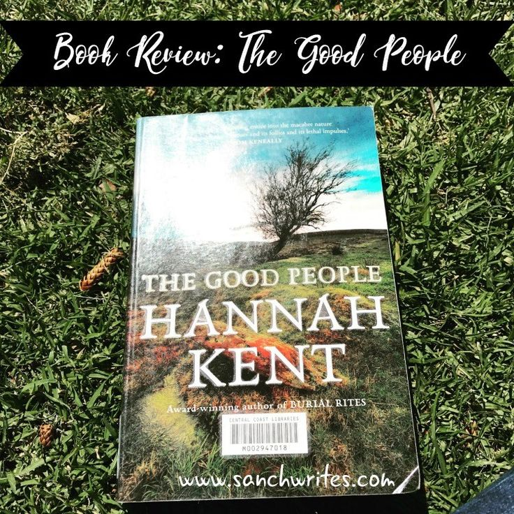Book Review: The Good People by Hannah Kent #AusRead17 #AWW2017