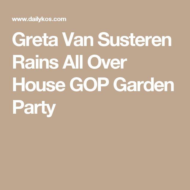 Greta Van Susteren Rains All Over House GOP Garden Party