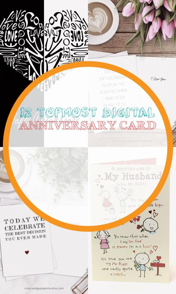 12 Topmost Digital Anniversary Card Anniversary Cards Anniversary Cards For Husband Printable Anniversary Cards
