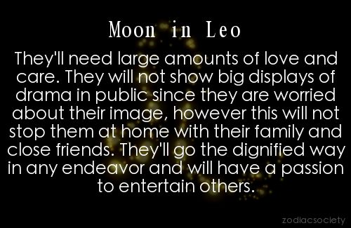 MY SUN AND MOON SIGNS ARE BOTH LEO....WATCH OUT WORLD! LoL