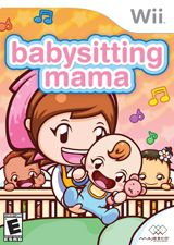 Babysitting Mama - My youngest is getting this one for her birthday.