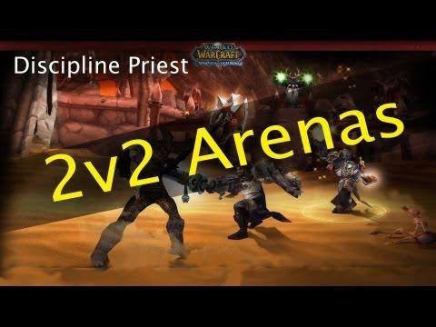 Discipline Priest Arenas #1 - Mop 5.3 PVP
