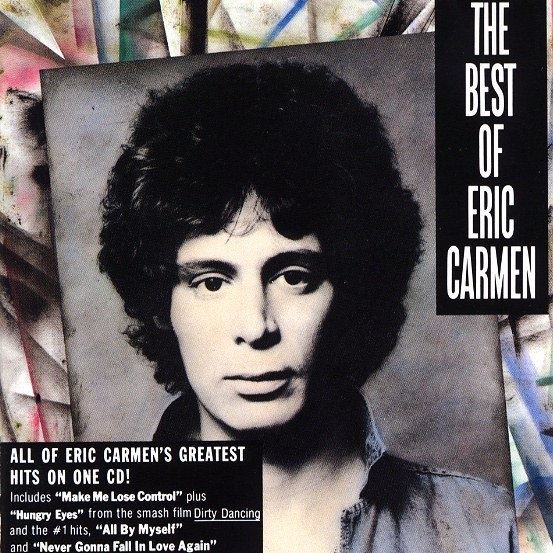 Eric Carmen: Album Covers, Eric Carmen That, Carmenthat Rocks, 60S 70S Music, Carmen Dell'Orefic, Carmen That Rocks, Music Collection, Rocks N Rolls, Rocks And Rolls