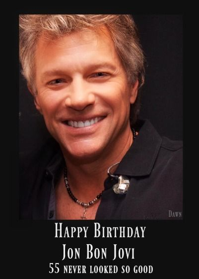 The 25 best Happy birthday jon ideas – Bon Jovi Birthday Card