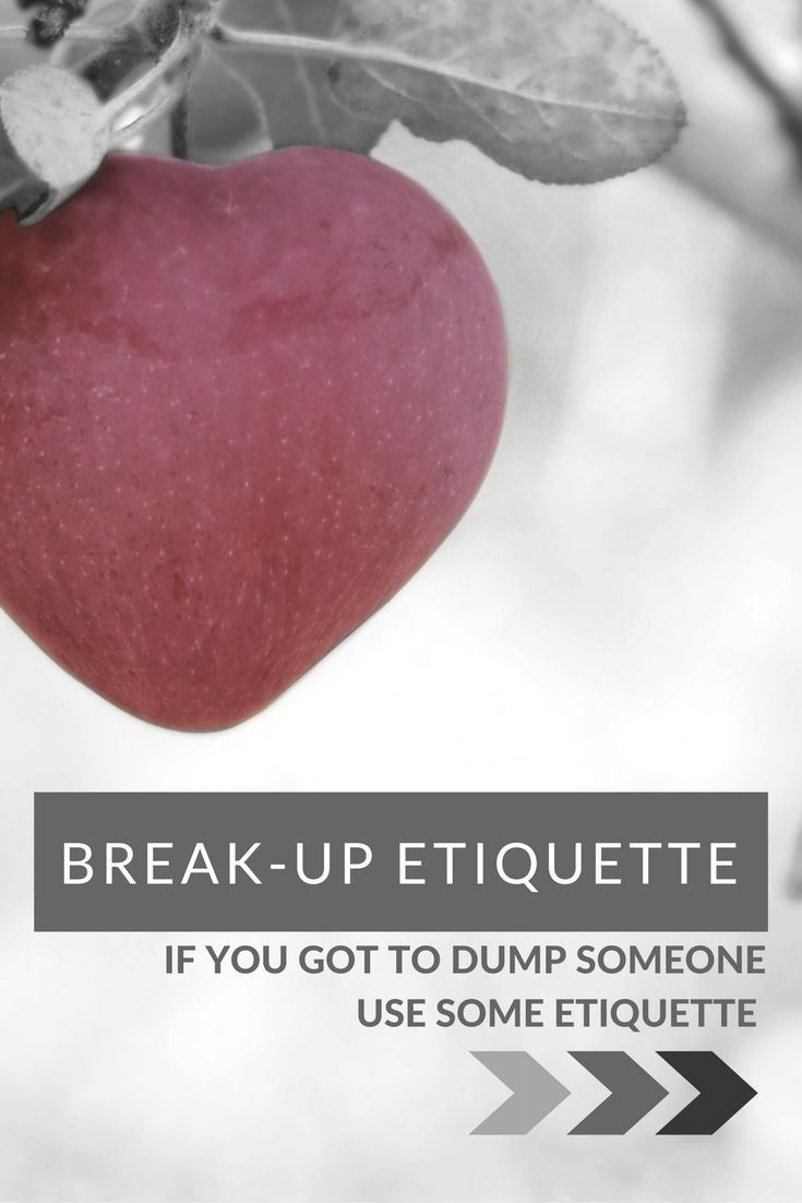 Break Up Etiquette - DumperIf you have to break up with someone, do the decent thing and use some etiquette about it http://www.confessionsofasinglemum.co.uk/break-up-etiquette-dumper/