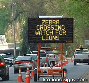 :D  I wouldLOVE to have control of one of these signs!!!!!