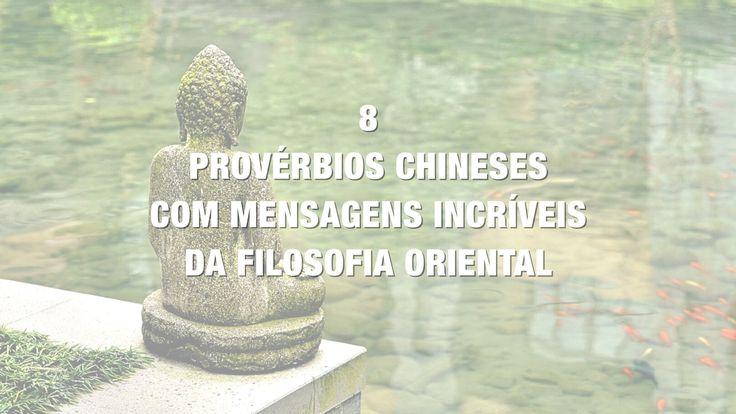 15 Mensagens Incríveis Da Sabedoria Oriental: 25+ Melhores Ideias De Provérbios Chineses No Pinterest