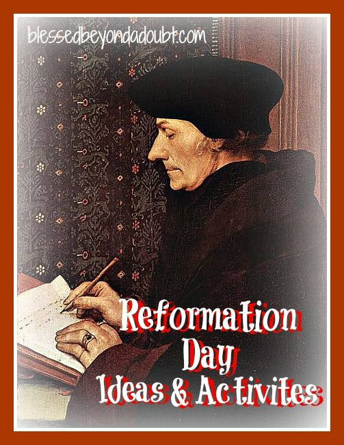 Reformation Day Activities Blessed Beyond A Doubt